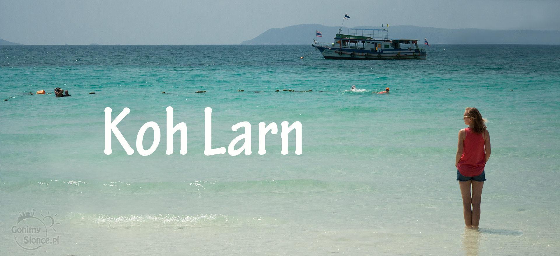 Koh Larn - rajska wyspa blisko Bangkoku / plaże blisko Bangkoku