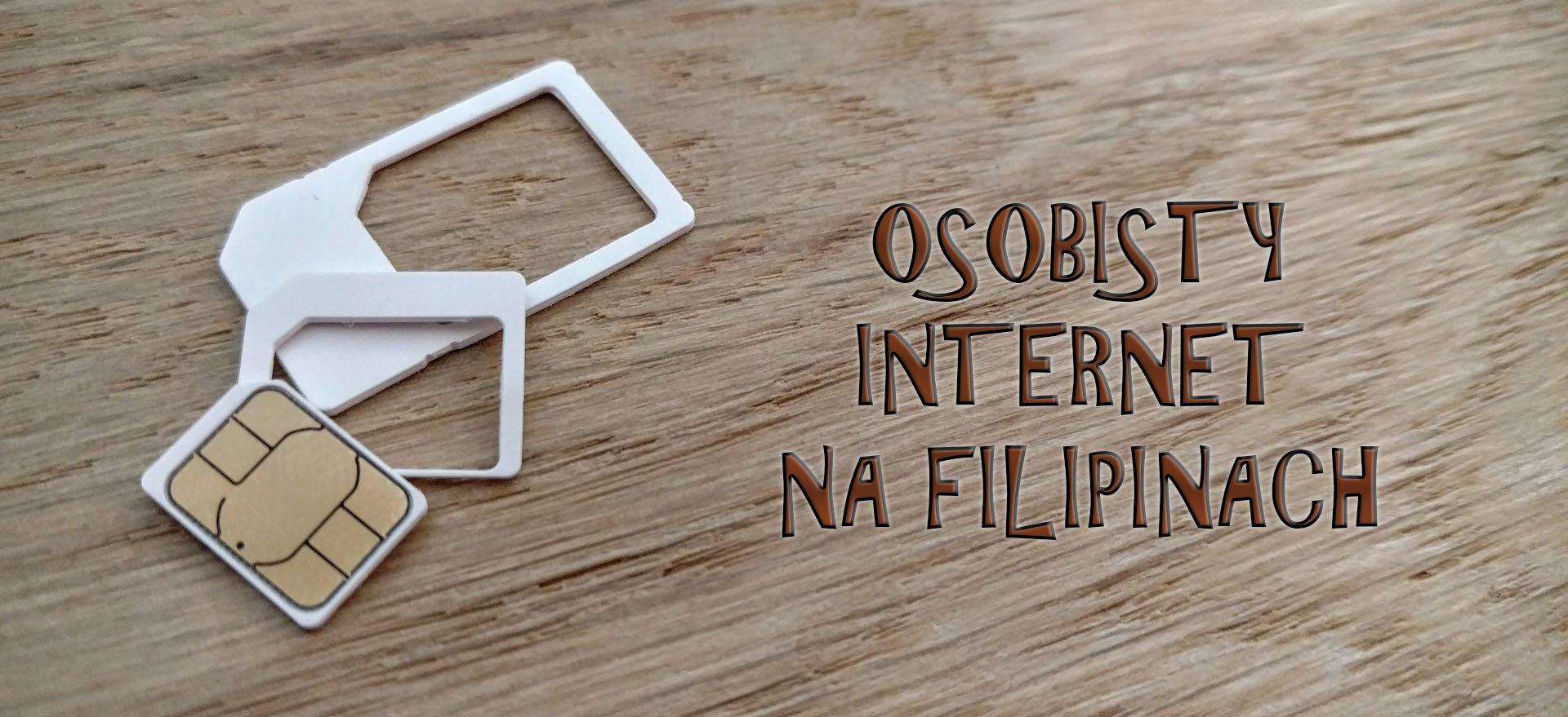 Filipiny - internet i karta sim - jak zdobyć?